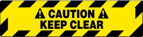 FLOOR SIGN, WALK ON, CAUTION KEEP CLEAR, 6X24