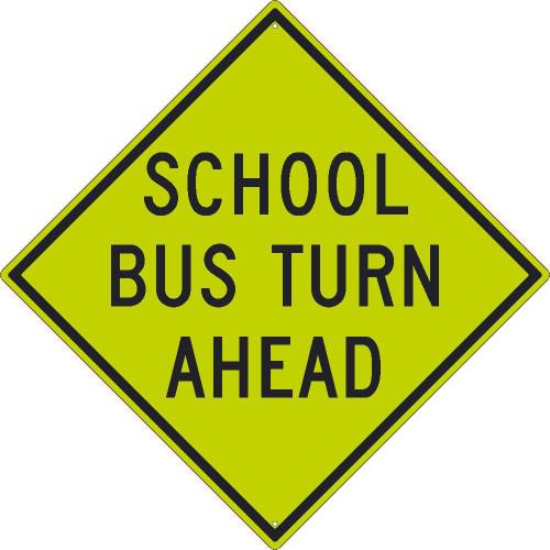 (Graphic School Bus Turn Ahead) 30X30 .080 Dg Ref Alum