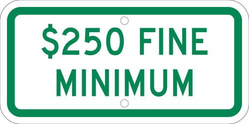 $250 Fine Minimum,6X12 Plaque Sign .080 Ref Alum