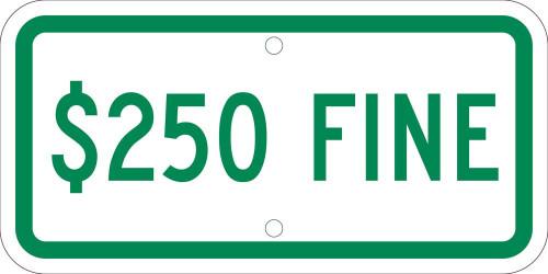 $250 Fine,6X12 Plaque Sign .080 Ref Alum