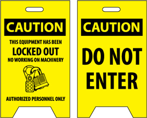FLOOR SIGN, DBL SIDE, CAUTION THIS EQUIPMENT HAS BEEN LOCKED OUT. . .CAUTION DO NOT ENTER, 20X12