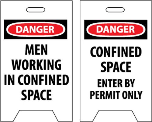 FLOOR SIGN, DBL SIDE, DANGER MEN WORKING IN CONFINED SPACE DANGER CONFINED SPACE ENTER BY PERMIT ONLY, 20X12