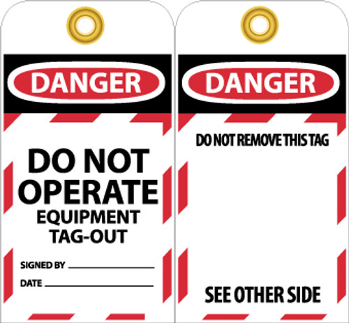 TAGS, LOCKOUT, DANGER DO NOT OPERATE EQUIPMENT TAG OUT. . ., 6X3, UNRIP VINYL