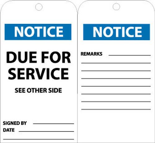 TAGS, NOTICE DUE FOR SERVICE, 6X3, UNRIP VINYL, 25/PK