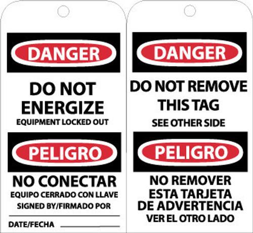TAGS, DANGER DO NOT ENERGIZE (BILINGUAL), 6X3, UNRIP VINYL, 25/PK W/ GROMMET