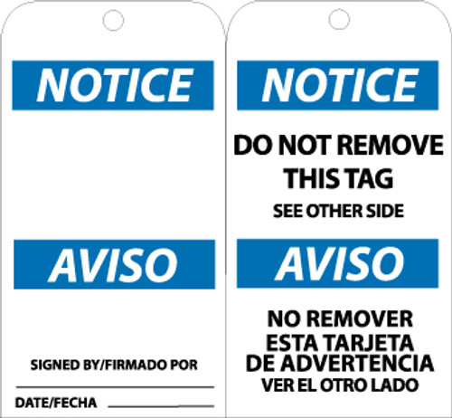TAGS, NOTICE DO NOT REMOVE THIS TAG (BILINGUAL), 6X3, UNRIP VINYL, 25/PK