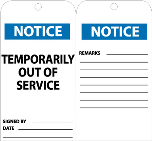 TAGS, TEMPORARILY OUT OF SERVICE, 6X3, .015 MIL UNRIP VINYL, 25 PK