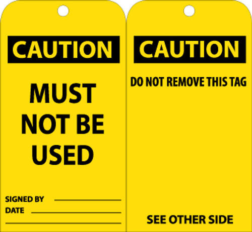 TAGS, CAUTION, MUST NOT BE USED, 6X3, UNRIP VINYL, 25/PK