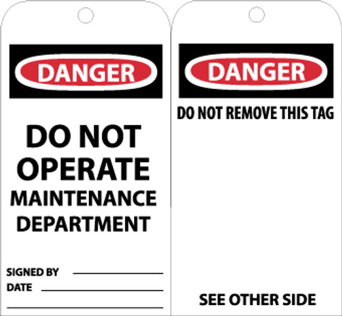 TAGS, DANGER DO NOT OPERATE MAINTENANCE DEPT., 6X3, UNRIP VINYL, 25/PK