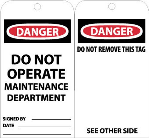TAGS, DANGER DO NOT OPERATE MAINTENANCE DEPT., 6X3, UNRIP VINYL, 25/PK W/ GROMMET