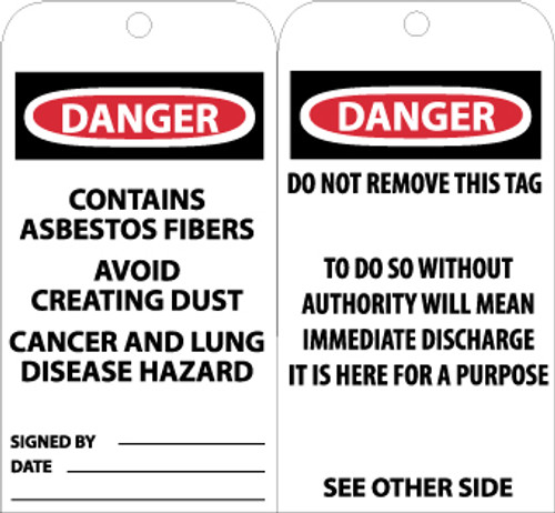 TAGS, DANGER CONTAINS ASBESTOS FIBER. . ., 6X3, UNRIP VINYL, 25/PK W/ GROMMET