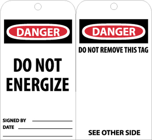 TAGS, DANGER DO NOT ENERGIZE, 6X3, UNRIP VINYL, 25/PK
