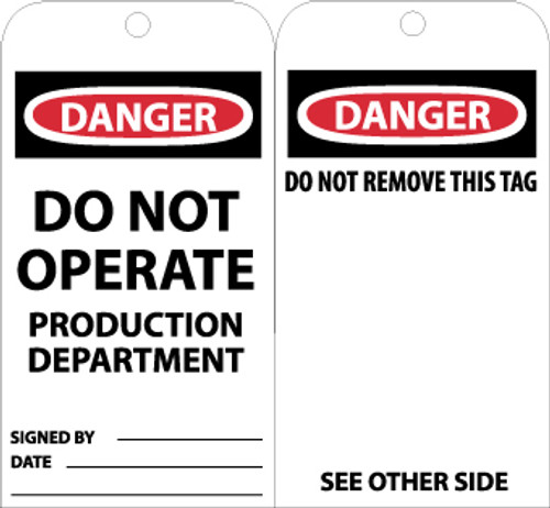 TAGS, DANGER DO NOT OPERATE PRODUCTION DEPT., 6X3, UNRIP VINYL, 25/PK W/ GROMMET