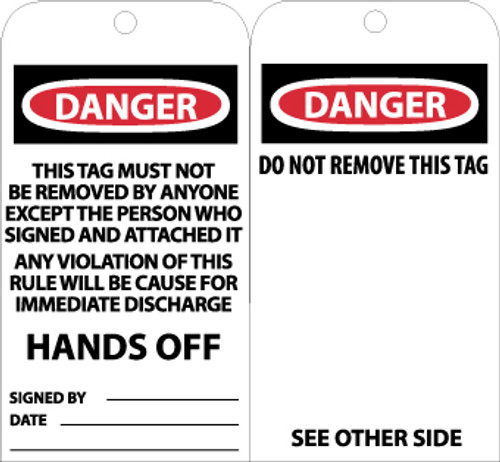 TAGS, DANGER THIS TAG MUST NOT BE REMOVED. . ., 6X3, UNRIP VINYL, 25/PK W/ GROMMET