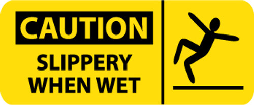 CAUTION, SLIPPERY WHEN WET (W/ GRAPHIC), 7X17, PS VINYL