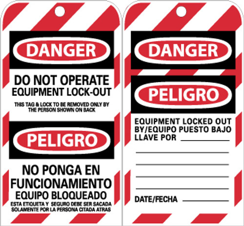 TAGS, LOCKOUT, DANGER DO NOT OPERATE EQUIPMENT. . .(BILINGUAL), 6X3, UNRIP VINYL, 10/PK