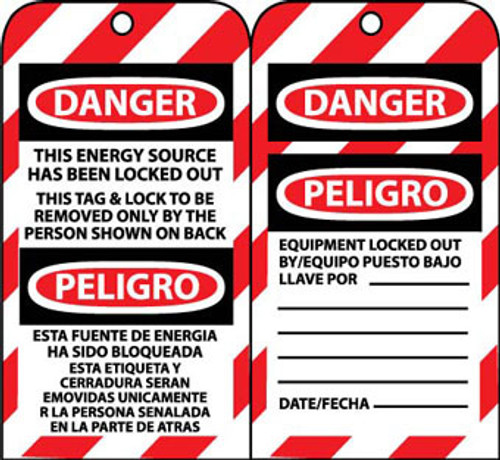 TAGS, LOCKOUT, DANGER, THIS ENERGY SOURCE HAS BEEN LOCKED OUT THIS TAG & LOCK TO BE REMOVED ONLY BY THE PERSON SHOWN ON BACK BILINGUAL, 6X3, UNRIP VINYL, 10 PK