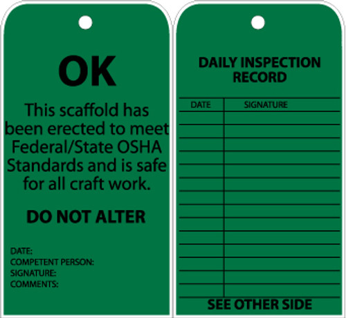 TAG, OK THI SSCAFFOLD HAS BEEN ERECTED TO MEET.., GROMMET, 6X3, UNRIP VINYL, 25/PK
