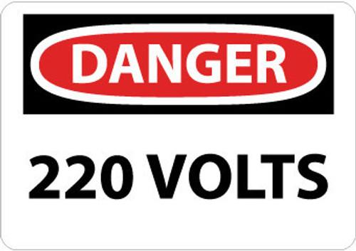DANGER, 220 VOLTS, 7X10, RIGID PLASTIC