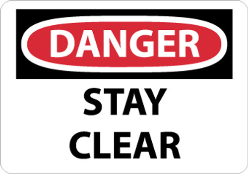 DANGER, STAY CLEAR, 10X14, RIGID PLASTIC