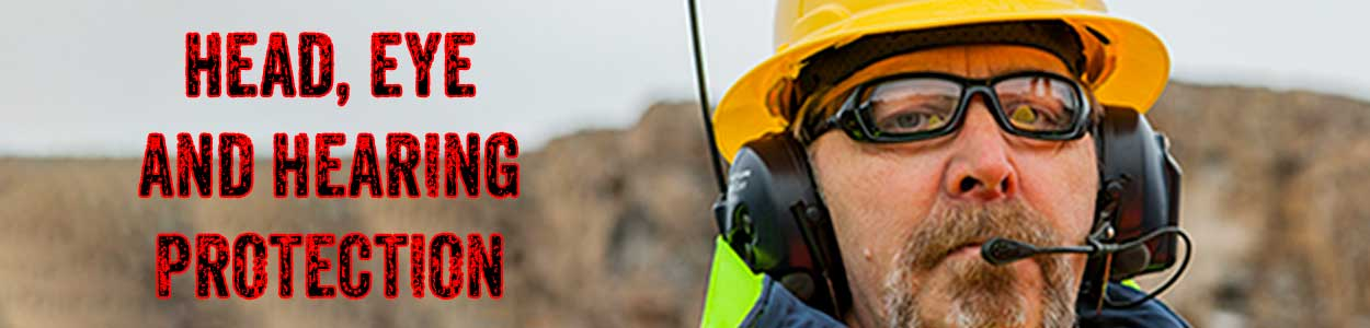 Eye Wear, Head Protection, Hearing Protection