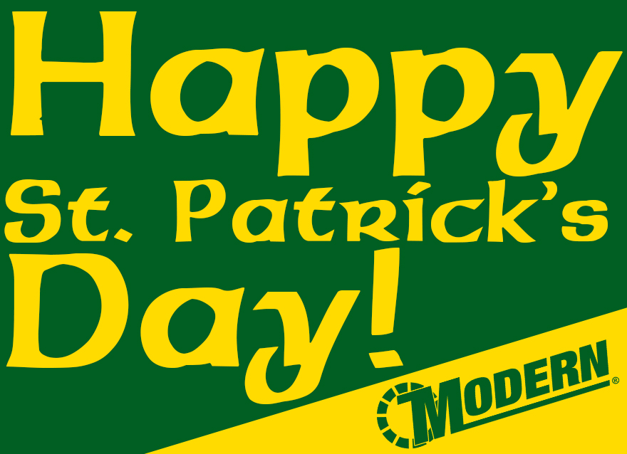 Have a Safe and Happy St. Patrick's Day From The Modern Shop!