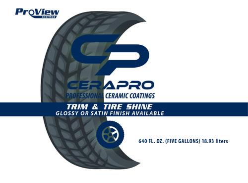 Cerapro Trim & Tire Shine - 5 gal