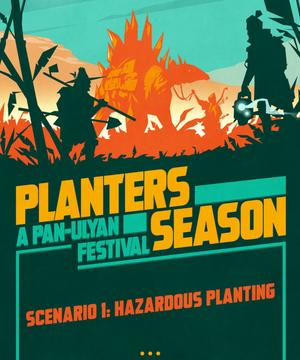Planters Season Scenario 1 now live!