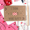 Sweet Valentine Card, You're Sweet, Happy Valentine's Day, Personalised Valentine, School Valentine Card