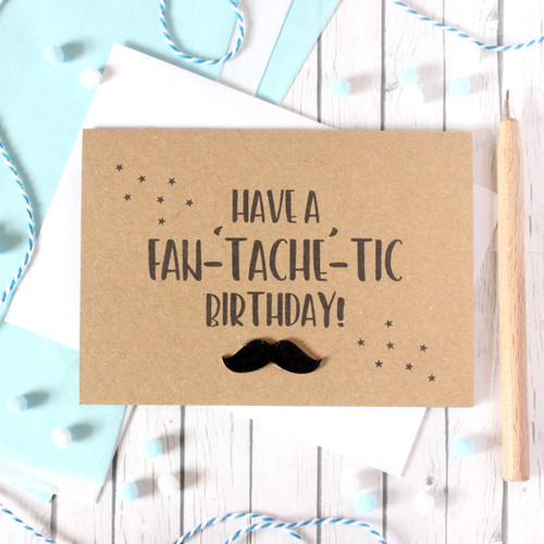 Fan-'Tache'-Tic Birthday Card