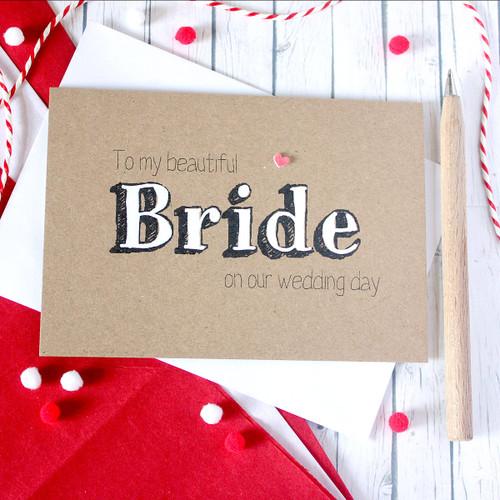 Bride Wedding Day Card. Handmade Wedding Card. Bride Card. Wedding Day Card for my Bride. Brides card. Wonderful Bride. Hand painted card.
