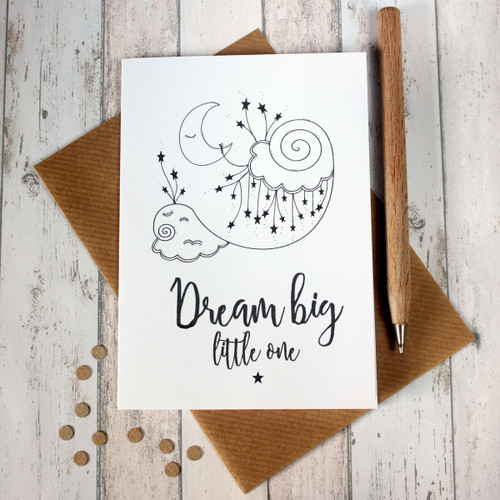Dream Big Little One. New Baby Card. Dream Big Card. Card for New Baby. Baby Boy Card. Baby Girl Card. Illustration. Black and White. Cards
