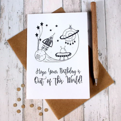 Birthday Card. Happy Birthday Card. Birthday Cards. Happy Birthday Cards. Hope your Birthday is out of this world! Hand Drawn Illustration.