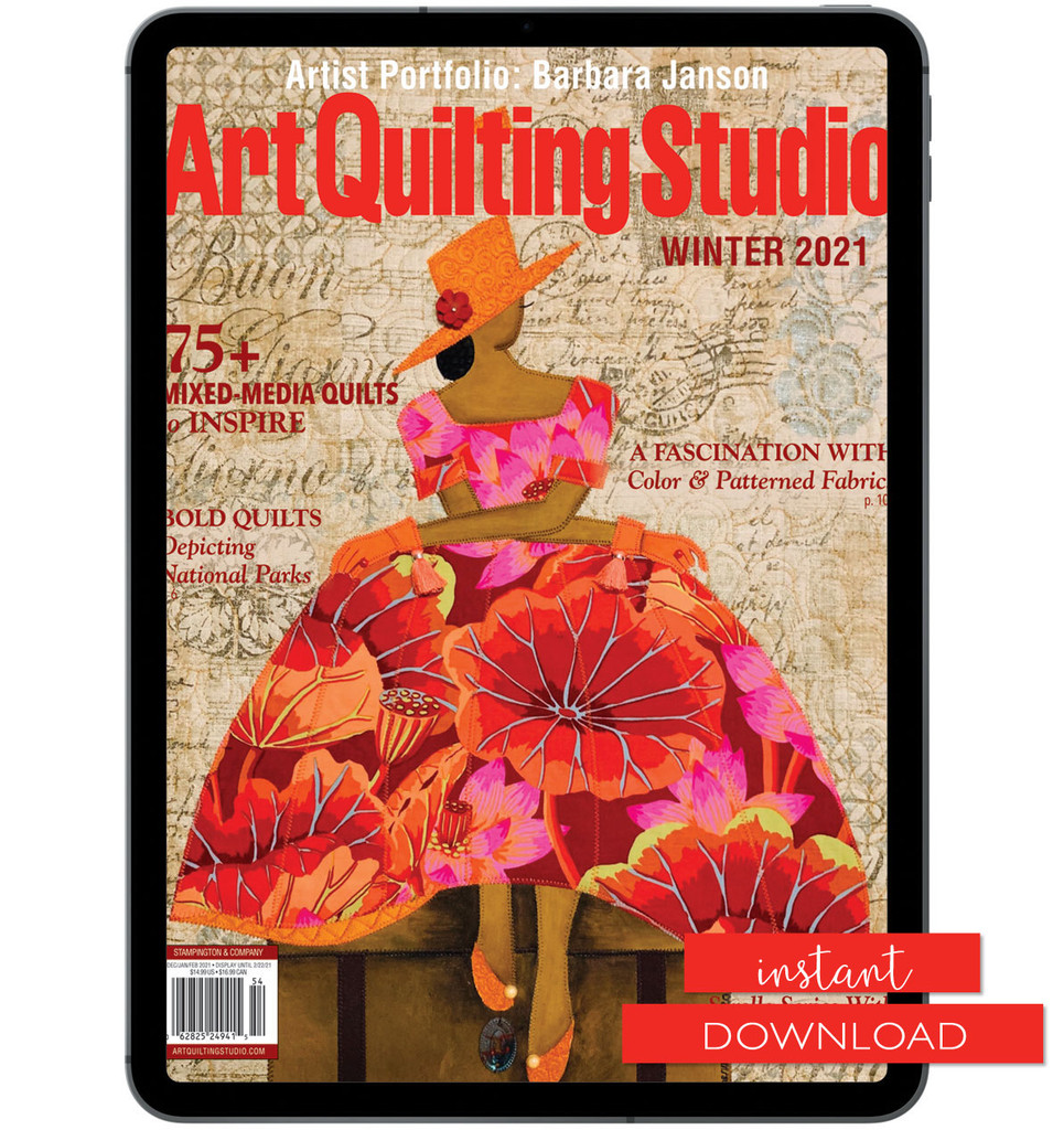 Art Quilting Studio Winter 2021 Instant Download