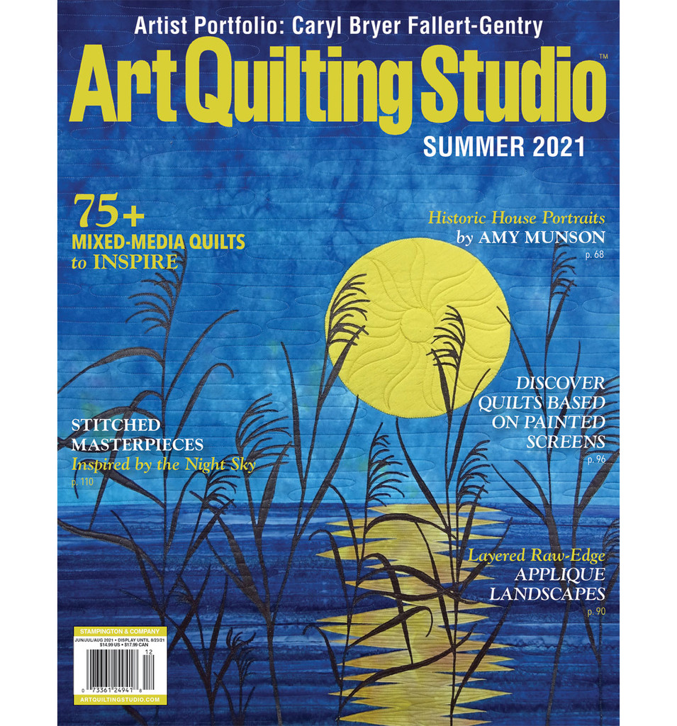 Art Quilting Studio Summer 2021 – New!