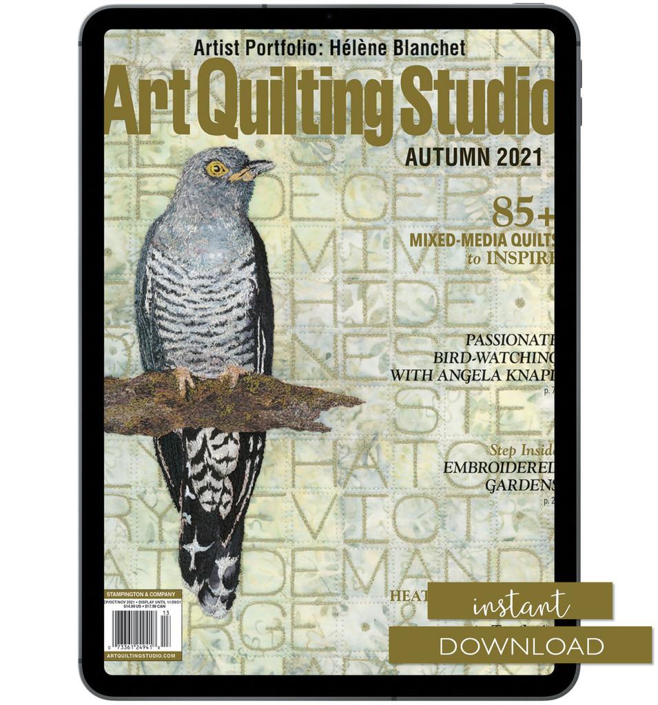 Art Quilting Studio Autumn 2021 Instant Download