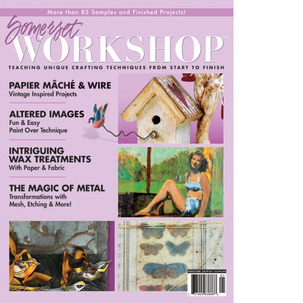 Somerset Workshop Spring 2008