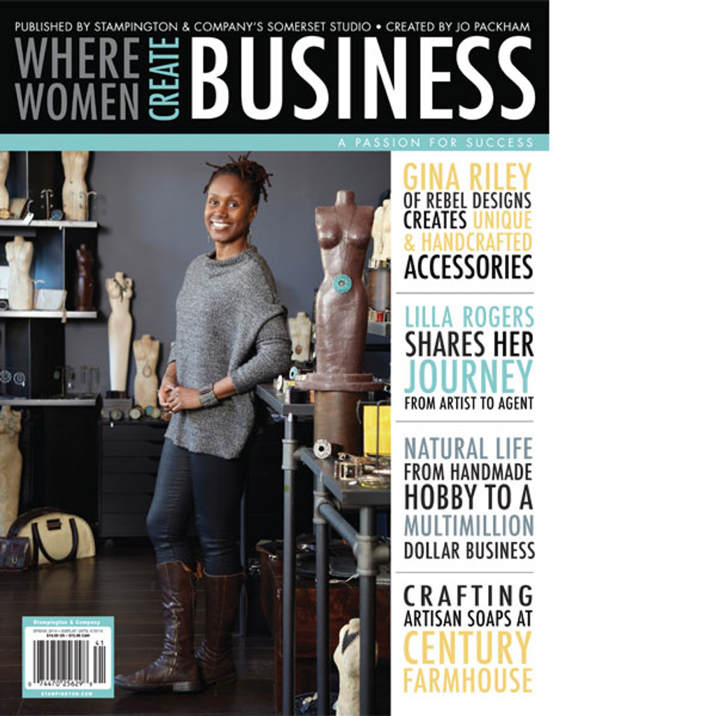 Where Women Create BUSINESS Spring 2014