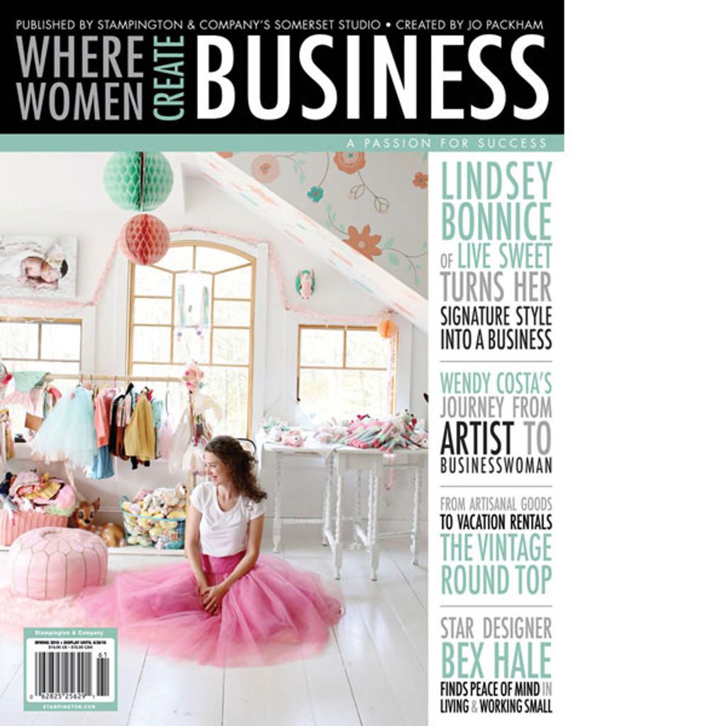 Where Women Create BUSINESS Spring 2016