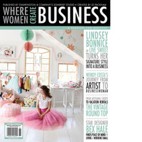 Where Women Create BUSINESS Spring 2016