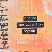 And So the Adventure Begins— Color Burst Project
