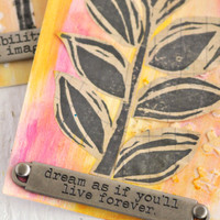 Dream as If You'll Live Forever— Inspirational Tags Project