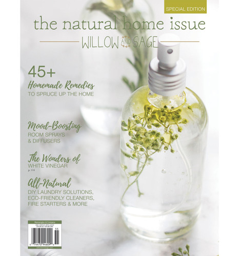 Willow and Sage Natural Home Issue — Digital Only
