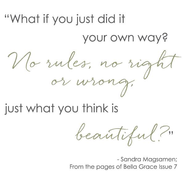 Sandra Magsamen quote