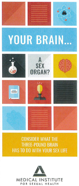 Your Brain...A Sex Organ? (Pack of 50 brochures)