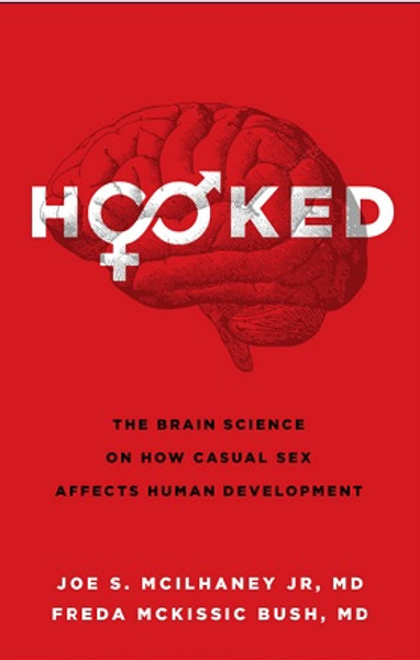 Updated Hooked: The Brain Science on How Casual Sex Affects Human Development