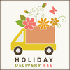 Holiday Delivery Fee