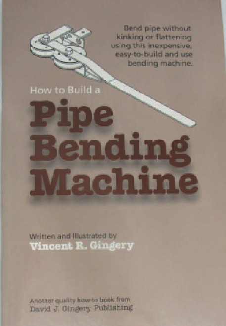 Make your own Pipe Bending Machine