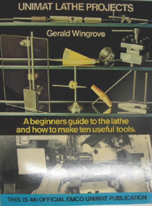 A Beginners Guide to the Lathe and How to Make Ten Useful Tools using the small desktop lathe. Book is new old stock slightly shop soiled from sitting on the shelf for 20 years or more but otherwise in excellent condition.