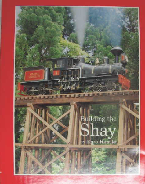 The book on building the Shay by Kozo Hiraoka, book is in excellent condition new and unused. Full of drawings, photos and diagrams on every page.